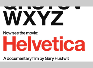 Helvetica The Movie